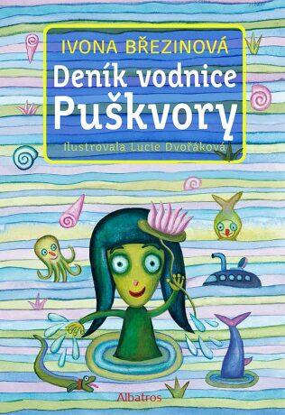 Deník vodnice Puškvory - Ivona Březinová, Lucie Dvořáková