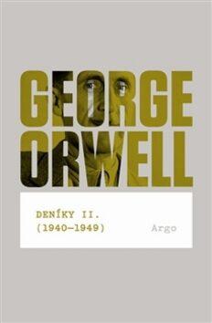 Deníky II. (1940-1949) - George Orwell