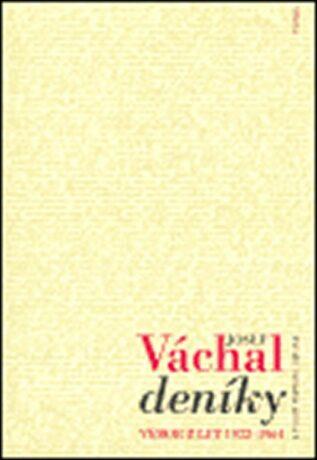 Deníky. Výbor z let 1922-1964 - Josef Váchal