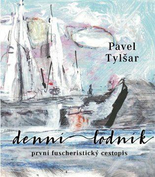Denní lodník - Pavel Tylšar, Václav Benedikt