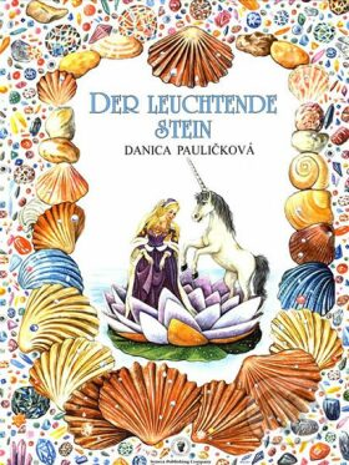 Der Leuchtende Stein - Danica Pauličková