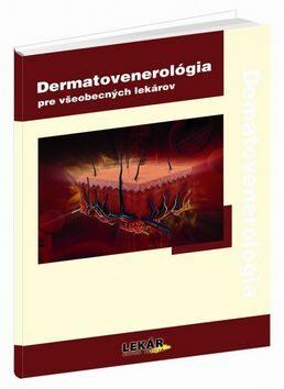Dermatovenerológia pre všeobecných lekárov - Petr Herle, Ivana Kuklová