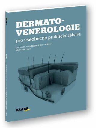 Dermatovenerologie pro všeobecné praktické lékaře - Petr Herle, Ivana Kuklová
