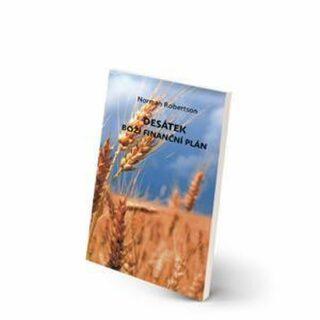 Desátek: Boží finanční plán - Robertson Norman
