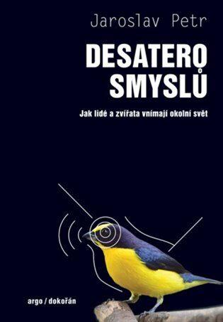Desatero smyslů - Jaroslav Petr