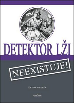 Detektor lži - Anton Uherík