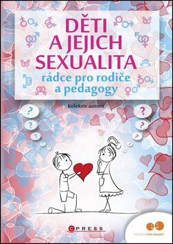 Děti a jejich sexualita - kolektiv