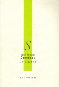 Děti bahna - Raymond Queneau