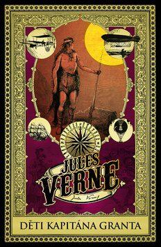 Děti kapitána Granta - Jules Verne