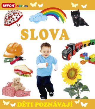 Děti poznávají - Slova - kolektiv autorů
