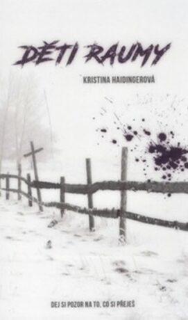 Děti Raumy - Kristina Haidingerová