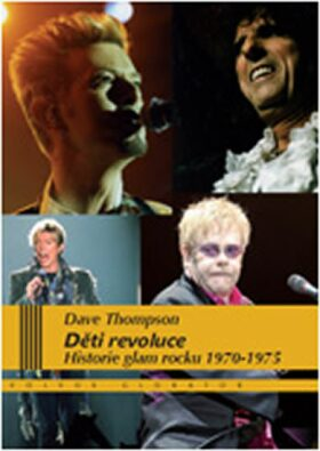 Děti revoluce - Dave Thompson