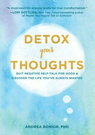 Detox Your Thoughts - Bonior