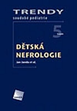 Dětská nefrologie - Trendy soudobé pediatrie. Svazek 5 - Jan Janda