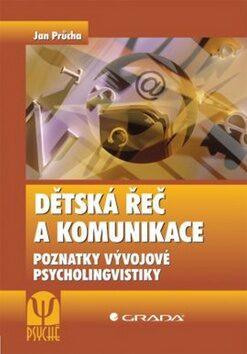 Dětská řeč a komunikace - Jan Průcha