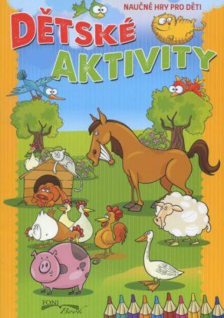 Dětské aktivity / Detské aktivity