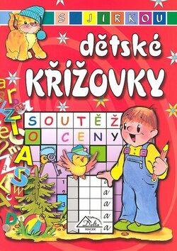 Dětské křížovky s Jirkou - Luděk Schneider, Renáta Frančíková