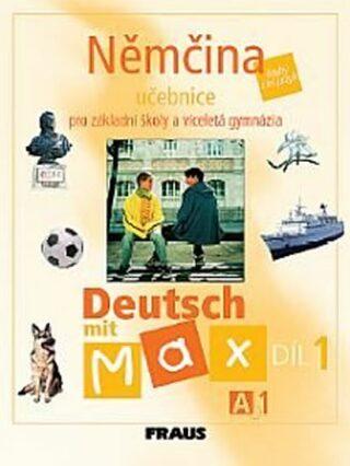 Němčina Deutsch mit Max A1/díl 1 - Olga Fišarová, Milena Zbranková