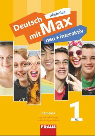 Deutsch mit Max neu + interaktiv 1 Učebnice - Jana Tvrzníková