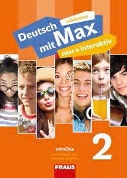 Deutsch mit Max neu + interaktiv 2 učebnice - Jana Tvrzníková
