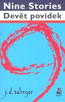 Devět povídek / Nine Stories - David Jerome Salinger