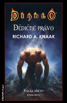 Dědičné právo - Richard A. Knaak