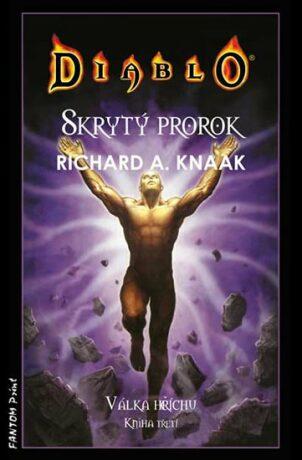 Skrytý prorok - Richard A. Knaak