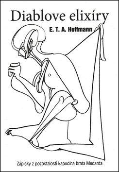 Diablove elixíry - E. T. A. Hoffmann