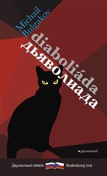 Diaboliáda/Diavoliada - Michail Bulgakov