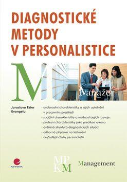Diagnostické metody v personalistice - Jaroslava Ester Evangelu