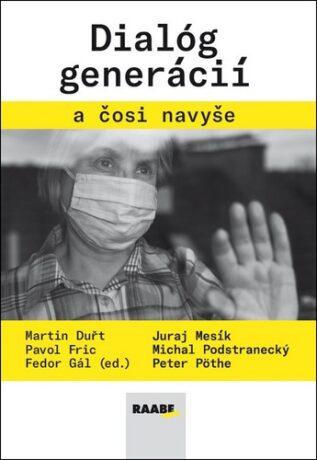 Dialóg generácií a čosi navyše - Kolektiv