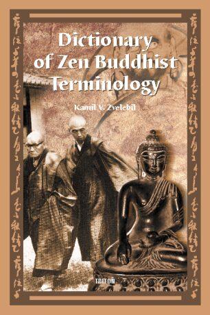 Dictionary of Zen Buddhist Terminology (A-K) - Kamil V. Zvelebil - e-kniha