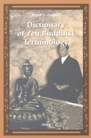 Dictionary of Zen Buddhist Terminology (L-Z) - Kamil V. Zvelebil - e-kniha