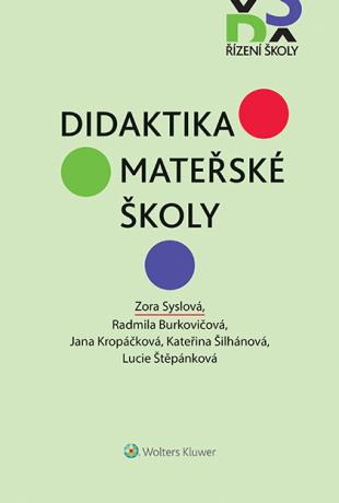 Didaktika mateřské školy - Kolektiv autorů, Zora Syslová - e-kniha