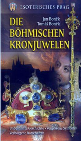 Die Böhmischen Kronjuwelen - Jan Boněk