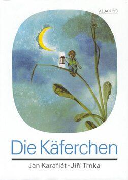 Die Käferchen - Jan Karafiát, Jiří Trnka