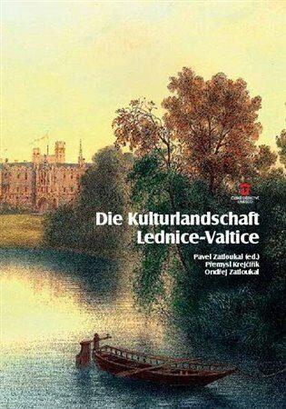 Die Kulturlandschaft Lednice-Valtice. Reiseführer - Kolektiv