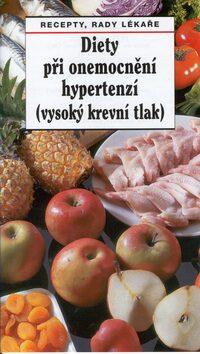 Diety při onemocnění hypertenzí (vysoký krevní tlak) - Pavel Gregor, Jaroslav Hejzlar