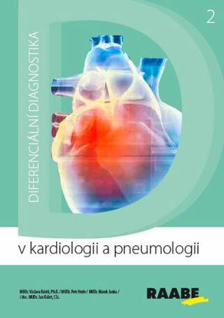 Diferenciální diagnostika v kardiologii a pneumologii - Bártů Václav
