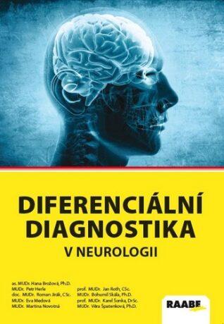 Diferenciální diagnostika v neurologii - Kolektiv