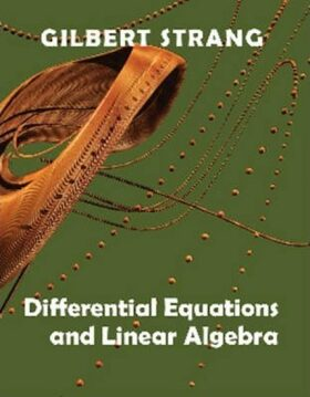 Differential Equations and Linear Algebra - Strang Gilbert