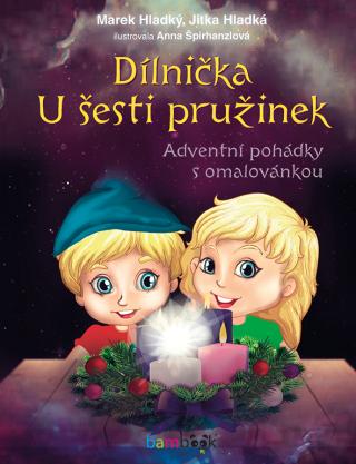 Dílnička U šesti pružinek - Marek Hladký, Jitka Hladká, Anna Špirhanzlová - e-kniha