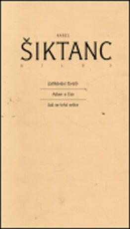 Dílo 3 - Karel Šiktanc
