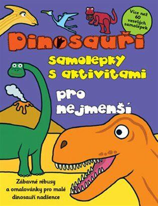 Dinosauři – samolepky s aktivitami pro nejmenší -