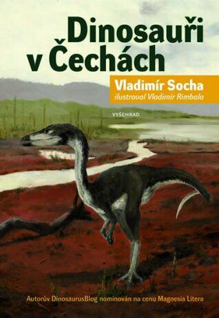 Dinosauři v Čechách - Vladimír Socha, Vladimír Rimbala