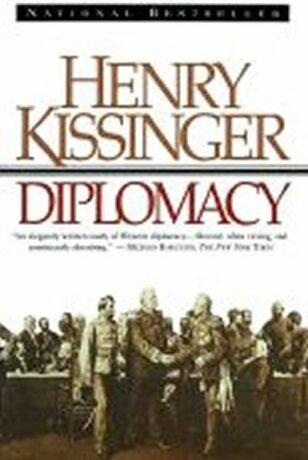 Diplomacy - Henry Kissinger