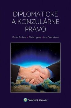Diplomatické a konzulárne právo - Kolektiv