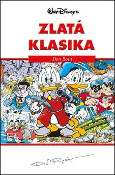 Disney Zlatá klasika Don Rosa - Walt Disney