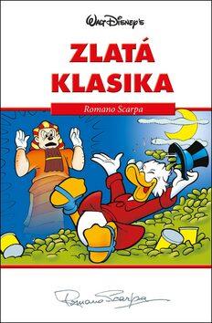 Disney Zlatá klasika Romano Scarpa - Walt Disney, Romano Scarpa