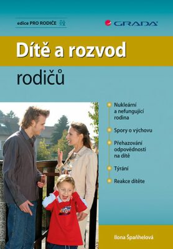 Dítě a rozvod rodičů - Ilona Špaňhelová